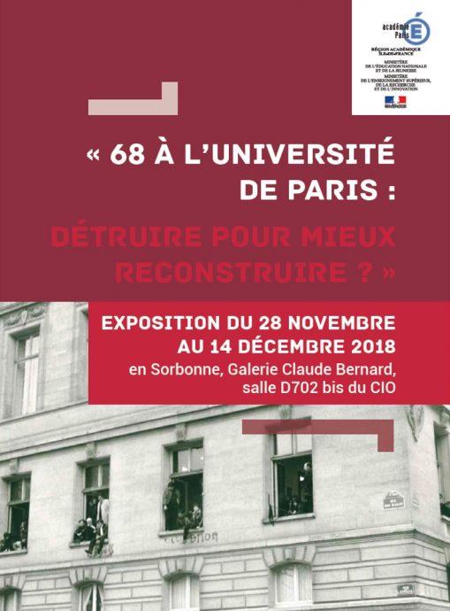 Affiche de l'exposition : « 68 à l'Université de Paris : détruire pour mieux reconstruire ? » réalisée par le service des archives de la Chancellerie des universités de Paris.