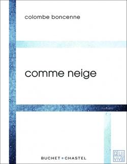 couverture_comme-neige_colombe_boncenne_buchet-chastel
