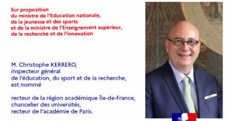 Christophe Kerrero est nommé recteur de la région académique Île-de-France, chancelier des universités, recteur de l'académie de Paris
