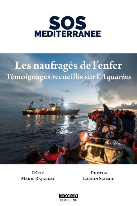 Première de couverture du livre Les naufragés de l'enfer - Témoignages recueillis sur l'Aquarius, de Marie Rajablat, lauréate du Prix Seligmann 2018.