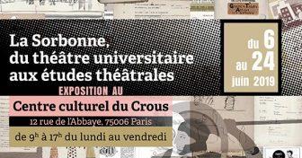 La Sorbonne, du théâtre universitaire aux études théâtrales : exposition, journée d'étude et autres formes